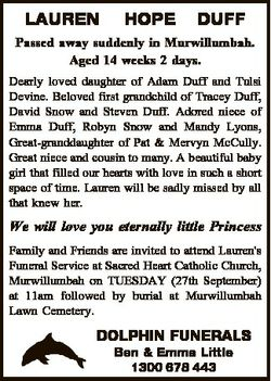 LAUREN HOPE DUFF Passed away suddenly in Murwillumbah. Aged 14 weeks 2 days. Dearly loved daughter o...