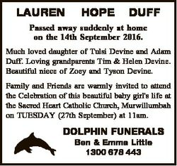 LAUREN HOPE DUFF Passed away suddenly at home on the 14th September 2016. Much loved daughter of Tul...