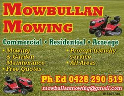MOWBULLAN MOWING Commercial * Residential * Acreage * Mowing & Garden Maintenance * Free Quotes...