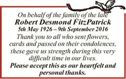 On behalf of the family of the late Robert Desmond FitzPatrick 5th May 1926 - 9th September 2016 Tha...