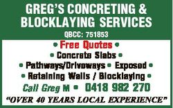 GREG'S CONCRETING & BLOCKLAYING SERVICES QBCC: 751853 * Free Quotes * * Concrete Slabs * * P...
