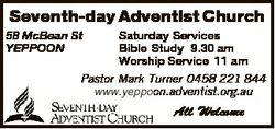 Seventh-day Adventist Church 58 McBean St YEPPOON Saturday Services Bible Study 9.30 am Worship Serv...