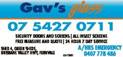 Gav's glass 07 5427 0711 Security DoorS anD ScreenS | all inSect ScreenS Free meaSure anD quote...