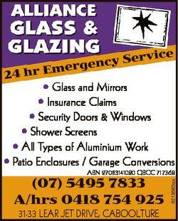 24 ce y Servi c n e g r hr Eme * Glass and Mirrors * Insurance Claims * Security Doors & Windows...