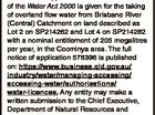 Notice of ApplicAtioN Notice of an application under section 208 of the Water Act 2000 is given for the taking of overland flow water from Brisbane River (Central) Catchment on land described as Lot 2 on SP214262 and Lot 4 on SP214262 with a nominal entitlement of 205 megalitres per ...