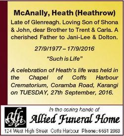 McAnally, Heath (Heathrow) Late of Glenreagh. Loving Son of Shona & John, dear Brother to Trent...