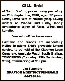 GILL, Enid of South Grafton, passed away peacefully on 25th September, 2016, aged 77 years. Dearly l...