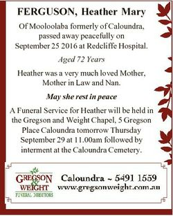 FERGUSON, Heather Mary Of Mooloolaba formerly of Caloundra, passed away peacefully on September 25 2...