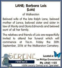 LANE; Barbara Lois (Lois) of Walkerston Beloved wife of the late Ralph Lane, beloved mother of Lance...