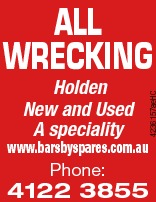 Holden New and Used A speciality 4236157aeHC ALL WRECKING www.barsbyspares.com.au Phone: 4122 3855