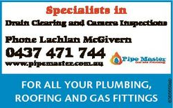 Specialists in Drain Clearing and Camera Inspections Phone Lachlan McGivern 0437 471 744 FOR ALL YOU...