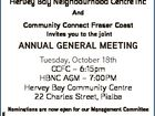 Hervey Bay Neighbourhood Centre Inc And Community Connect Fraser Coast Invites you to the joint ANNUAL GENERAL MEETING 6444316aa Tuesday, October 18th CCFC - 6:15pm HBNC AGM - 7:00PM Hervey Bay Community Centre 22 Charles Street, Pialba Nominations are now open for our Management Committee Contact us at: info@hbnc ...