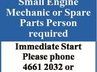 Small Engine Mechanic or Spare Parts Person