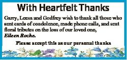 With Heartfelt Thanks Garry, Leesa and Godfrey wish to thank all those who sent cards of condolence,...