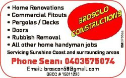 Servicing Sunshine Coast and surrounding areas Phone Sean: 0403575074 Email: broscon58@gmail.com QBC...