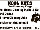 Kool Kats Total House Cleaning Inside & Out Bond Cleans All Home Cleaning Jobs Satisfaction Guaranteed Trish 0412 971 871 or Paul 0481 169 717 6424483aa The Kleaning Kings