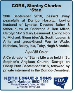 CORK, Stanley Charles `Stan' 26th September 2016, passed away peacefully at Dorrigo Hospital. Lo...