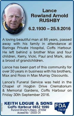 Lance Rowland Arnold RUSHBY 6.2.1930 - 25.9.2016 A loving beautiful man at 86 years, passed away wit...