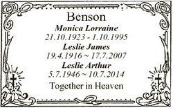 Benson Monica Lorraine 21.10.1923 - 1.10.1995 Leslie James 19.4.1916  17.7.2007 Leslie Arthur 5.7.19...
