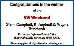 Congratulations to the winner of the VW Weekend Glenn Campbell, R. Aspinall & Wayne Burkhardt Fo...
