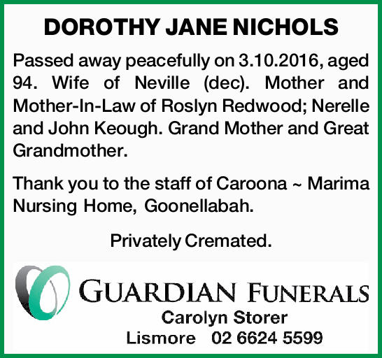 Passed away peacefully on 3.10.2016, aged 94.   Wife of Neville (dec). Mother and Mothe...