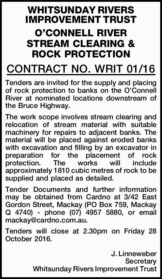 Tenders are invited for the supply and placing of rock protection to banks on the O'Connell...