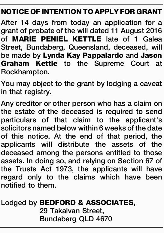 After 14 days from today an application for a grant of probate of the will dated 11 August 2016 o...