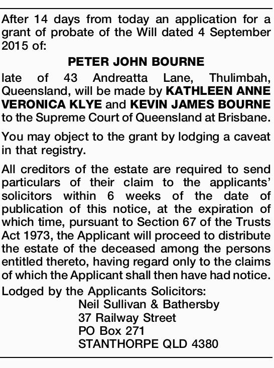 After 14 days from today an application for a grant of probate of the Will dated 4 September 2015...