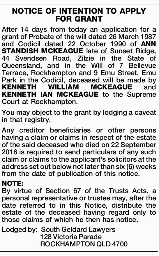 After 14 days from today an application for a grant of Probate of the will dated 26 March 1...