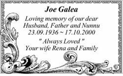 "Joe Galea Loving memory of our dear Husband, Father and Nunnu 23.09.1936 ~ 17.10.2000 "" Alwa..."