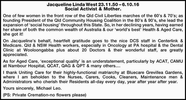 Jacqueline Linda West 23.11.50 – 6.10.16    Social Activist & Mother.    One of...