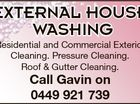 EXTERNAL HOUSE WASHING Call Gavin on 0449 921 739 6377067ad Residential and Commercial Exterior Cleaning. Pressure Cleaning. Roof & Gutter Cleaning.