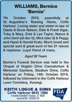 WILLIAMS, Bernice `Bernie' 7th October 2016, peacefully at St. Augustine's Nursing Home, Cof...