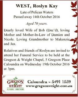 WEST, Roslyn Kay Late of Pelican Waters Passed away 14th October 2016 Aged 70 years. Dearly loved Wi...