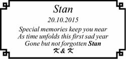 Stan 20.10.2015 Special memories keep you near As time unfolds this first sad year Gone but not f...