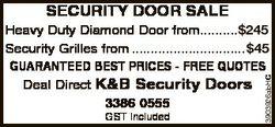 SECURITY DOOR SALE GST included 1101651AA 3903926abHC Heavy Duty Diamond Door from..........$225 $24...