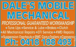 DALE'S MOBILE MECHANICAL PROFESSIONAL GUARANTEED WORKMANSHIP Ph: 0418 188 493 4117736aaHC Tune U...
