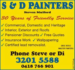 S & D PAINTERS Steven Mulford 30 Years of Friendly Service  Commercial, Domestic and Heritage  I...
