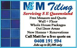 & M Tiling M Servicing S E Queensland Free Measure and Quote Wall + Floor Whole House Packages O...