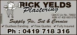 5266689ab RICK YELDS R ing Plaster QBCC Lic No. 79822 ABN 47 402 683 079 Supply Fix, Set & Corni...
