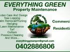 EvErything grEEn Property Maintenance Commercial Residential 0402886806 6433794aa Garden Care And Design Tree Lopping Palm Removal/Pruning Hedging Lawn Maintenance Turf Gutters Pressure Cleaning And More...