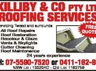 KILLIBY & CO PTY LTD ROOFING SERVICES 24 years experience FREE QUOTES 6295038ab Servicing Tweed and surrounds * All Roof Repairs * Roof Restoration * Recolour & Glaze * Vents & Skylights * Gutter Cleaning * Roof Maintenance PH: 07-5590-7520 or 0411-162-857 NSW Lic : 100204C - Qld Lic: 1163759