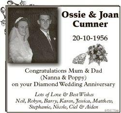 Ossie & Joan Cumner 20-10-1956 Congratulations Mum & Dad (Nanna & Poppy) on your Diamond...