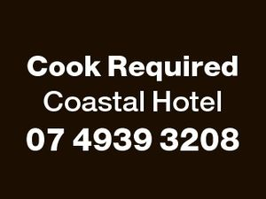 Cook Required Coastal Hotel 07 4939 3208