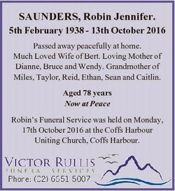 SAUNDERS, Robin Jennifer. 5th February 1938 - 13th October 2016 Passed away peacefully at home. Much...