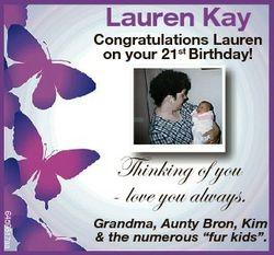 Lauren Kay Congratulations Lauren on your 21st Birthday! 6459817aa Thi ki off you Thinking - love yo...