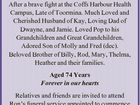 CURTIS, Ronald (Ron) 13th October 2016 After a brave fight at the Coffs Harbour Health Campus, Late of Toormina. Much Loved and Cherished Husband of Kay, Loving Dad of Dwayne, and Jamie. Loved Pop to his Grandchildren and Great Grandchildren, Adored Son of Molly and Fred (dec). Beloved Brother of ...
