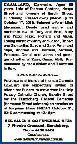 CAVALLARO, Carmela. Aged 95 years. Late of Pioneer Gardens, Heaps Street and formerly of Barolin Str...