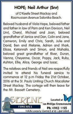 HOPE; Neil Arthur (Snr) of O'Keefe Street Mackay and Rasmussen Avenue Salonika Beach. Beloved hu...