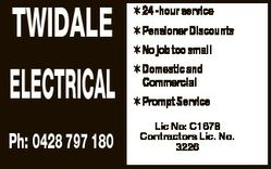 TWIDALE ELECTRICAL  24 -hour service  Pensioner Discounts  No job too small  Domestic and Commercial...